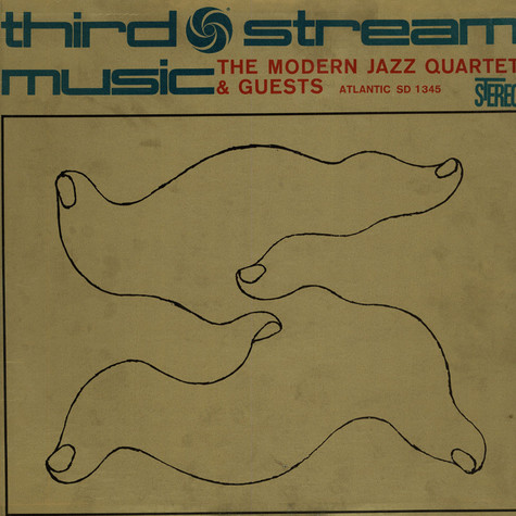Modern Jazz Quartet, The - Third Stream Music