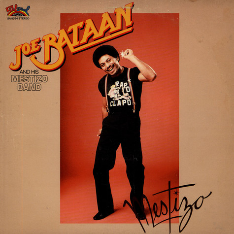 Joe Bataan And The Mestizo Band - Mestizo