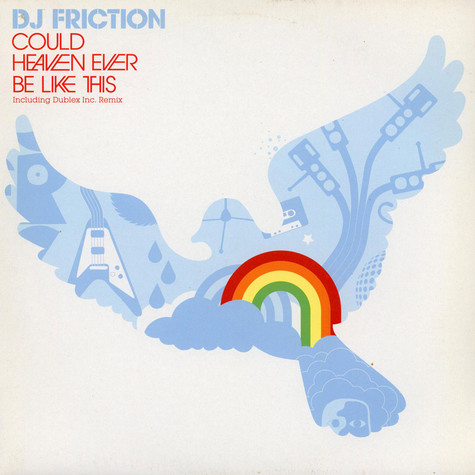DJ Friction - Could Heaven Ever Be Like This