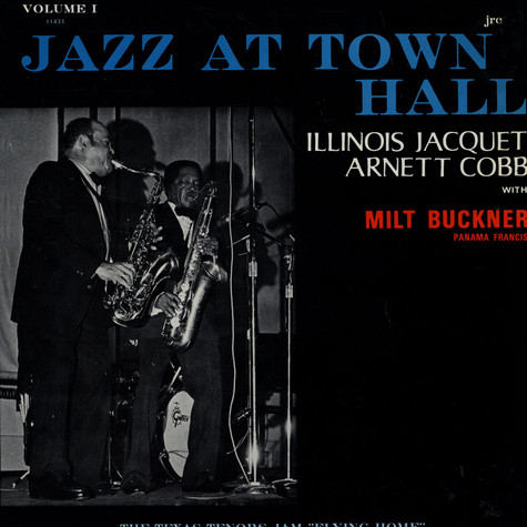 I. Jacquet / A. Cobb / M. Buckner / P. Francis - Jazz At Town Hall ( Volume 1 )