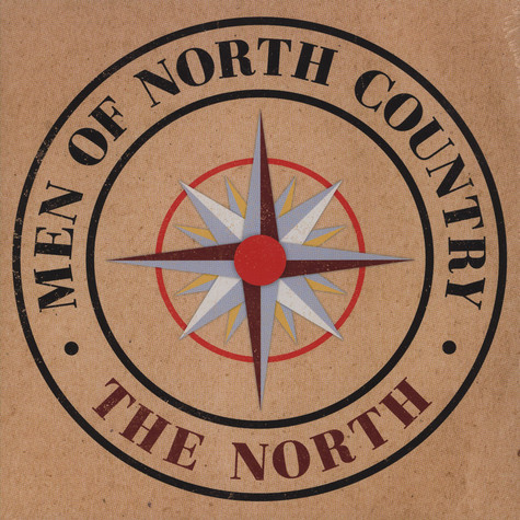 Men Of North Country - The North