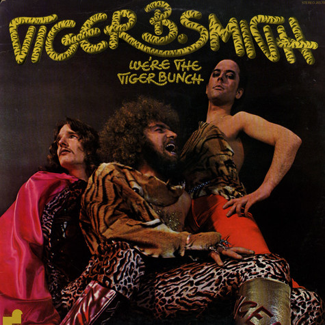 Tiger B. Smith - We're The Tiger Bunch