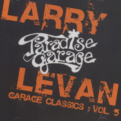 Larry Levan - Garage Classics Volume 5