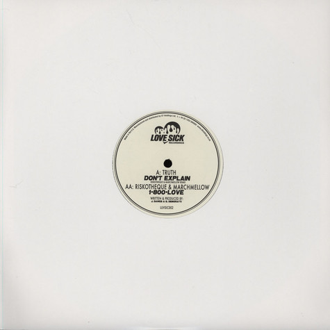 Truth / Riskotheque & Marchmellow - Dont Explain Riskotheque & Marchmellow Remix / 1-800-LOVE