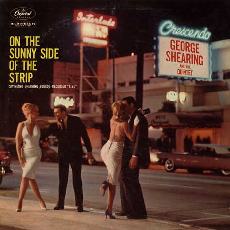 George Shearing Quintet , The - On The Sunny Side Of The Strip