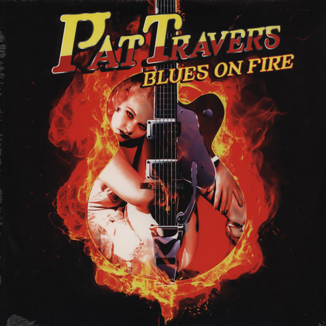 Pat Travers - Blues On Fire