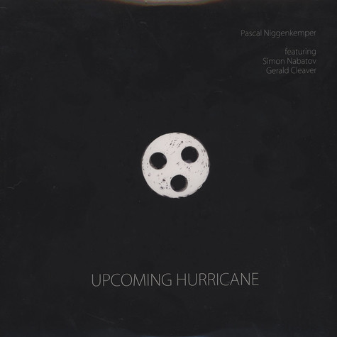 Pascal Niggenkemper, Simon Nabatov & Gerald Cleaver - Upcoming Hurricane