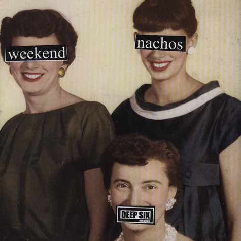 Lack Of Interest / Weekend Nachos - Lack Of Interest / Weekend Nachos
