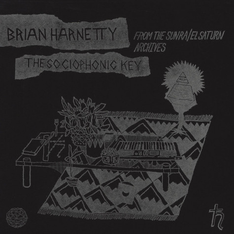 Brian Harnetty - Sociophonic Key from the Sun Ra / El Saturn Archives