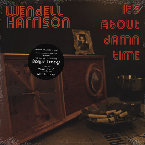 Wendell Harrison - It's About Damn Time