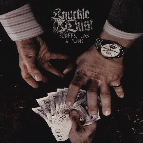 Knuckledust - Bluffs, Lies And Alibis
