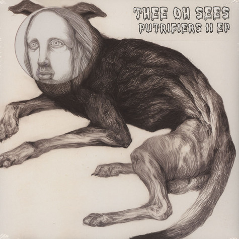 Thee Oh Sees - Putrifiers II