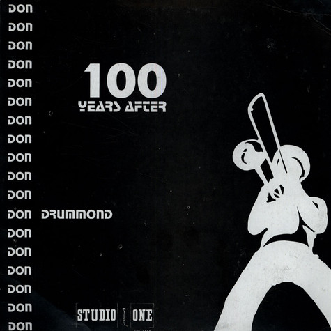 Don Drummond - 100 Years After
