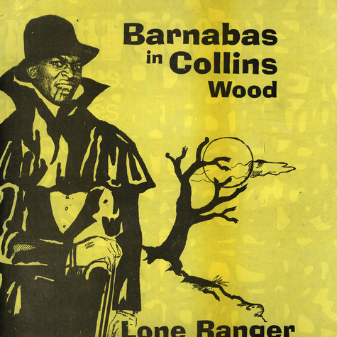 Lone Ranger - Barnabas In Collins Wood
