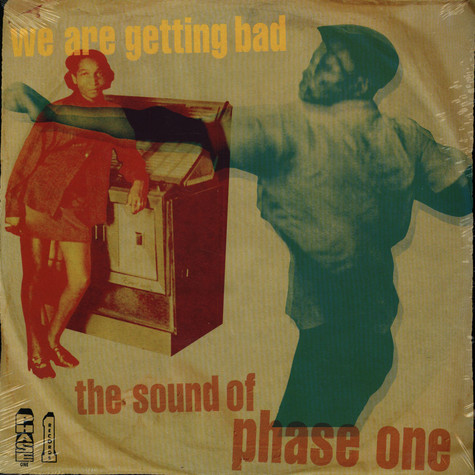 V.A. - We Are Getting Bad: The Sound Of Phase One