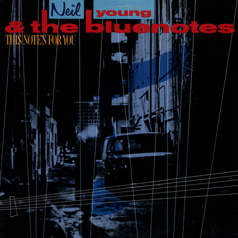 Neil Young & The Bluenotes - This Note's For You