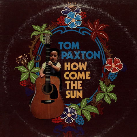 Tom Paxton - How Come The Sun