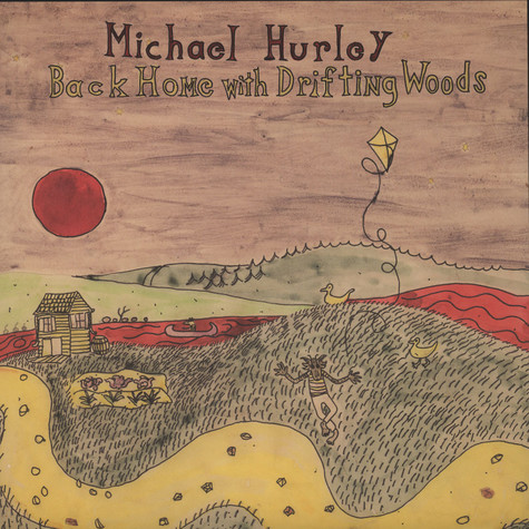 Michael Hurley - Back Home With Driftin' Woods