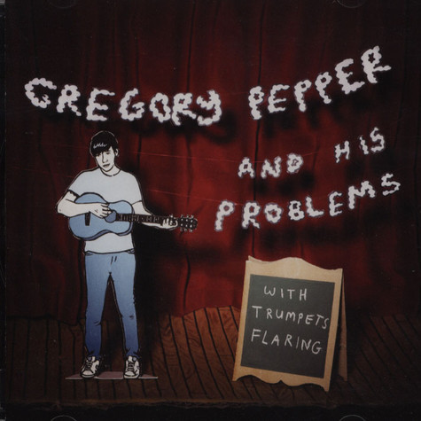 Gregory Pepper And His Problems - With Trumpets Flaring