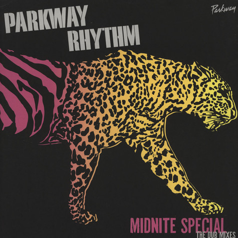 Parkway Rhythm - Midnite Special - The Dub Mixes