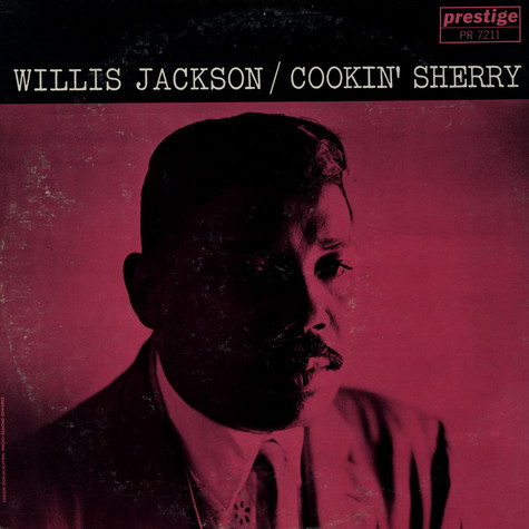 Willis Jackson - Cookin' Sherry