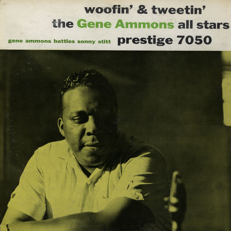 Gene Ammons All Stars - Woofin' And Tweetin'