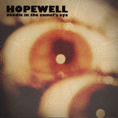 Hopewell - Needle In The Camel's Eye