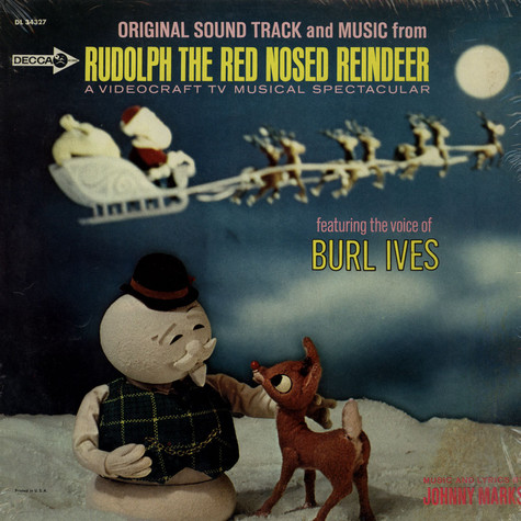 Johnny Marks Featuring Burl Ives - Original Sound Track And Music From Rudolph The Red Nosed Reindeer: A Videocraft TV Musical Spectacular