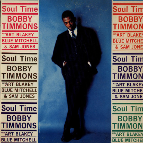 Bobby Timmons With Art Blakey, Blue Mitchell And Sam Jones - Soul Time