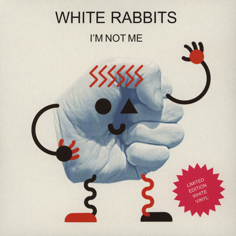 White Rabbits - I'm Not Me