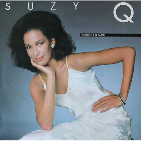 Suzy Q - Get On Up And Do It Again