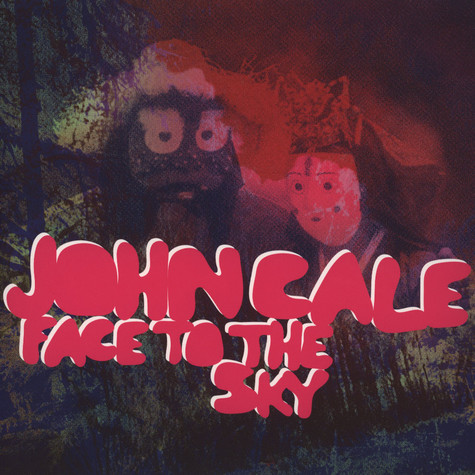 John Cale - Face To The Sky