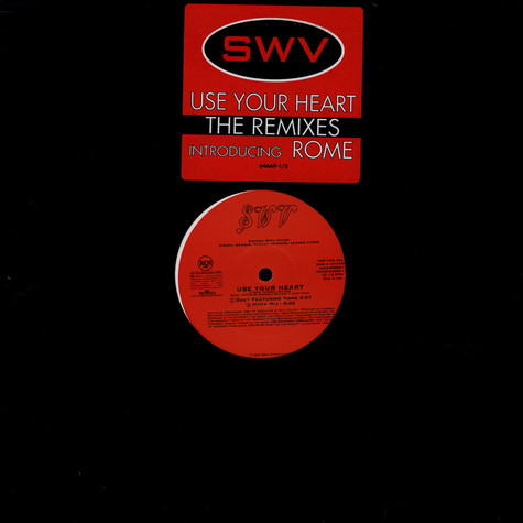 SWV - Use Your Heart The Remixes