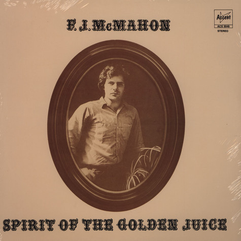 FJ McMahon - Spirit Of The Golden Juice