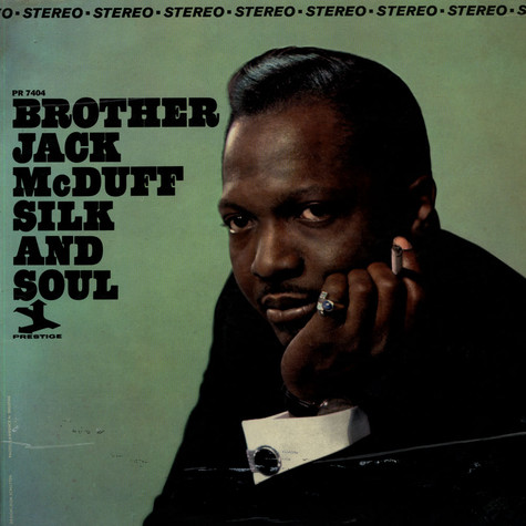 Brother Jack McDuff - Silk And Soul