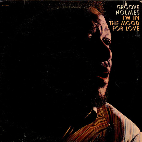 Richard Groove Holmes - I'm In The Mood For Love