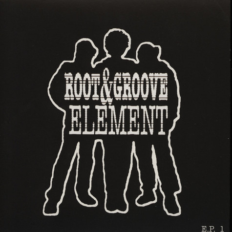 Root and Groove Element - Root and Groove Element EP