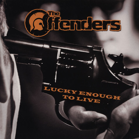 Offenders, The - Lucky Enough To Live