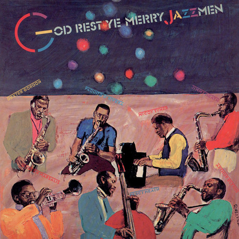 V.A. (With Dexter Gordon Quartet, McCoy Tyner, Wynton Marsalis Quintet ) - God Rest Ye Merry, Jazzmen