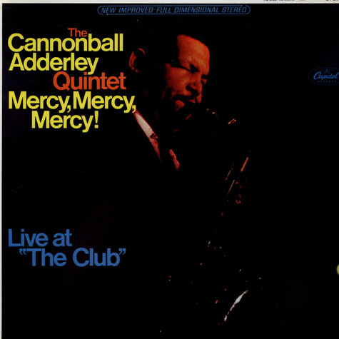 "Cannonball Adderley Quintet, The - Mercy, Mercy, Mercy! - Live At ""The Club"""