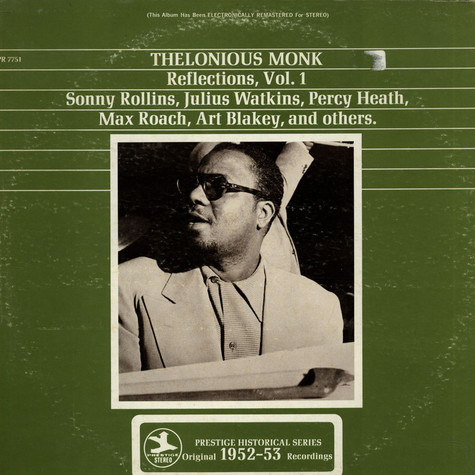 Thelonious Monk - Reflections Vol. 1
