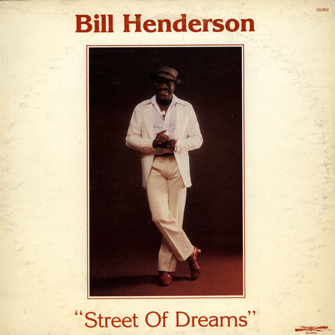 Bill Henderson - Street of Dreams