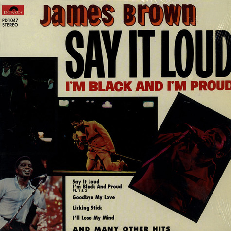 James Brown - Say It Loud (I'm Black And I'm Proud)