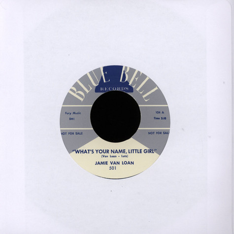 Jamie Van Loan / Mel Smith - What's Your Name Little Girl / Chicken Backs