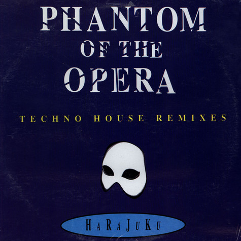 Harajuku - Phantom Of The Opera (Techno House Remixes)