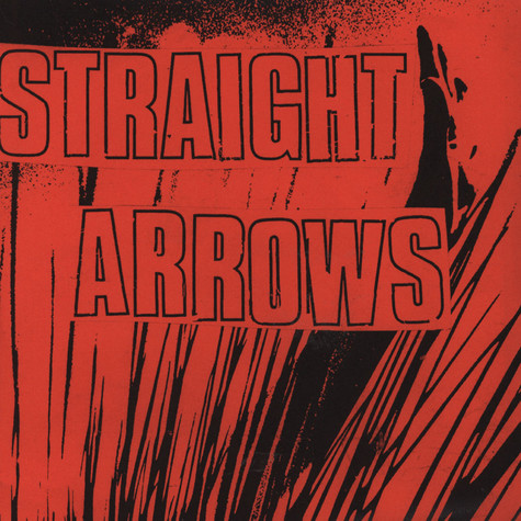 Straight Arrows - First 2 7-inches