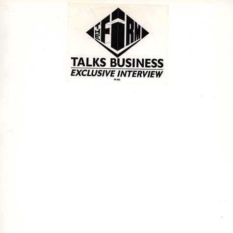 Firm, The - The Firm Talks Business