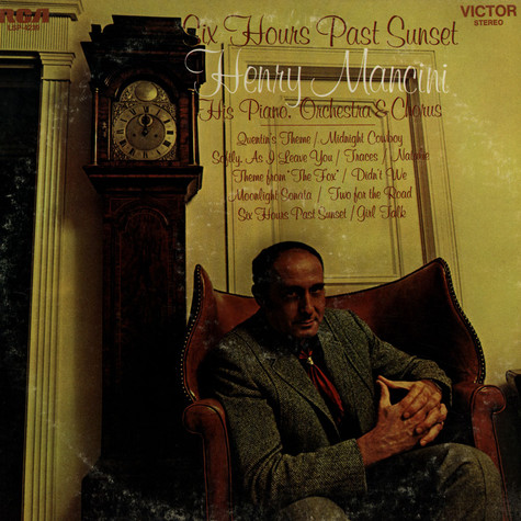 Henry Mancini And His Orchestra - Six Hours Past Sunset