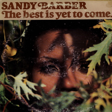 Sandy Barber - The Best Is Yet To Come.