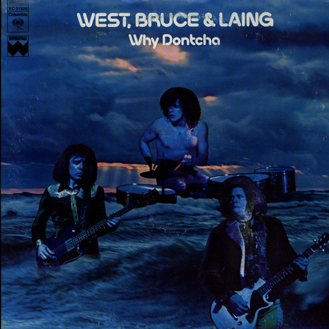West, Bruce & Laing - Why Dontcha